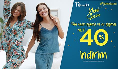 Tüm Kadın Pijama ve Ev Giyiminde Net %40 İndirim!
