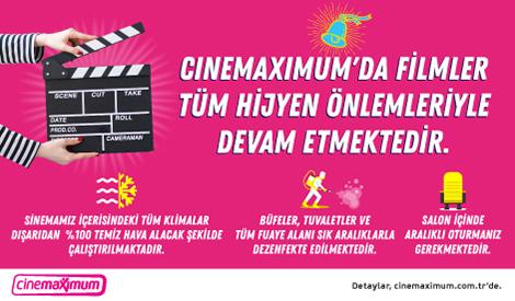 Cinemaximum'da Filmler Tüm Hijyen Önlemleriyle Devam Etmektedir